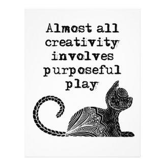 Almost all creativity involves purposeful play I Letterhead