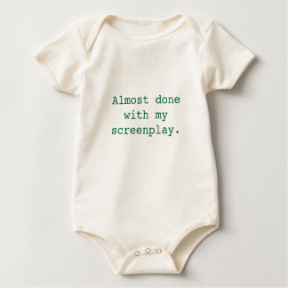 Almost done with my screenplay. (baby) baby bodysuit