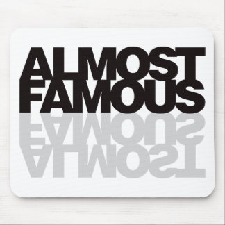 Almost Famous - Black Mouse Pad