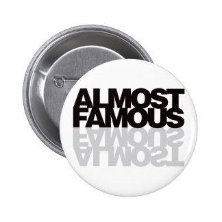 Almost Famous - Black Pinback Button