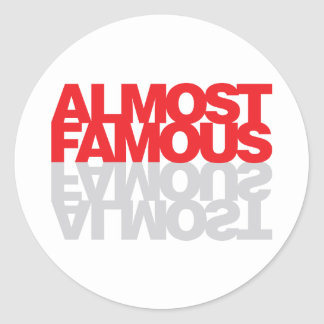 Almost Famous - Red Classic Round Sticker