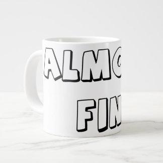 Almost Fini Large Coffee Mug