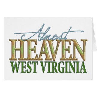 Almost Heaven West Virginia_2 Card
