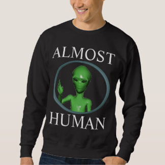 almost human sweatshirt