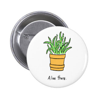 Aloe There Button