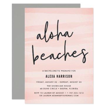 Aloha Beaches Bachelorette Weekend Invitation