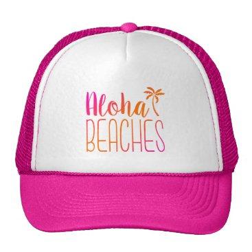 notablenovelties Aloha Beaches | Pink and Orange Trucker Hat