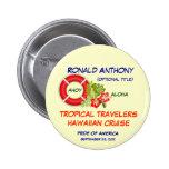 Aloha Cruise Name Badge Button