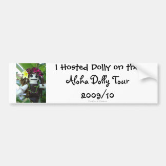 Aloha Dolly Tour 2009 Bumper Sticker