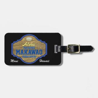 Aloha from Makawao, Hawaii Luggage Tag