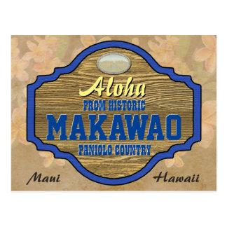 Aloha from Makawao, Hawaii Postcard