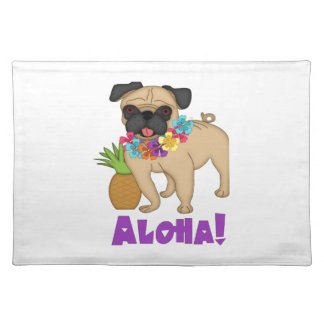 Aloha! Hawaiian Luau Pug and Pineapple Tees, Gifts Cloth Placemat