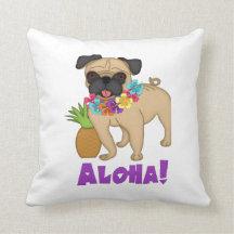 Aloha! Hawaiian Luau Pug and Pineapple Tees, Gifts Pillows