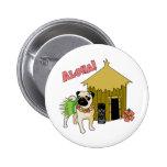 Aloha!  Hawaiian Pug Buttons