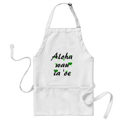Aloha wau ia 'oe -Hawaiian I love you Hearts Green Adult Apron