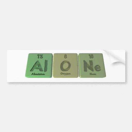 Alone-Al-O-Ne-Aluminium-Oxygen-Neon Bumper Stickers