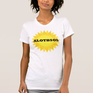 ALOTBSOL Always Look on the Bright Side of Life T-Shirt