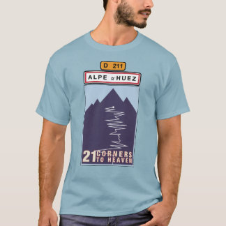 ALPE D' HUEZ 21 CORNERS TO HEAVEN T-Shirt