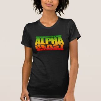 ALPHA BEAST - Only Way To Live Is Untamed, Rasta Tshirt