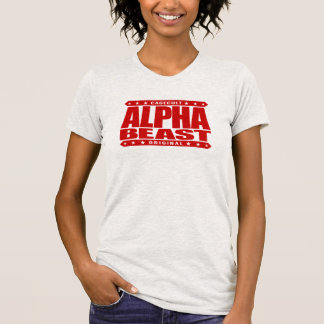 ALPHA BEAST - Only Way To Live Is Untamed, Red Tshirt