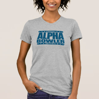 ALPHA BOWLER - Always Aim For Perfect Game, Blue T-Shirt