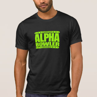 ALPHA BOWLER - Always Aim For Perfect Game, Lime T-Shirt