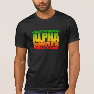 ALPHA BOWLER - Always Aim For Perfect Game, Rasta T-Shirt