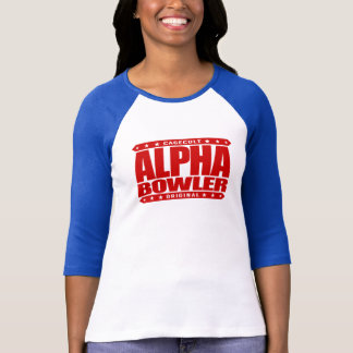 ALPHA BOWLER - Always Aim For Perfect Game, Red T-Shirt