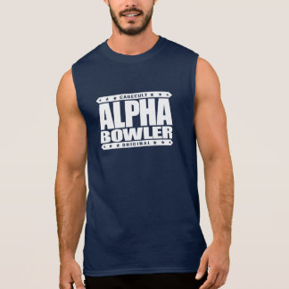 ALPHA BOWLER - Always Aim For Perfect Game, White Sleeveless Shirt