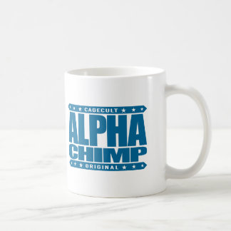 ALPHA CHIMP - Proud of My 98% Primate DNA, Blue Coffee Mug