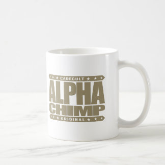 ALPHA CHIMP - Proud of My 98% Primate DNA, Gold Coffee Mug
