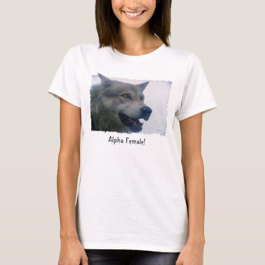 """""""ALPHA FEMALE"""" Fun Grey Wolf Fashion T-Shirt"""