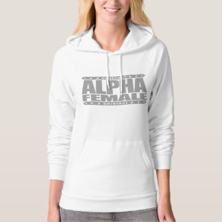 ALPHA FEMALE - I'm Expert Beta Male Tester, Silver Hoodie