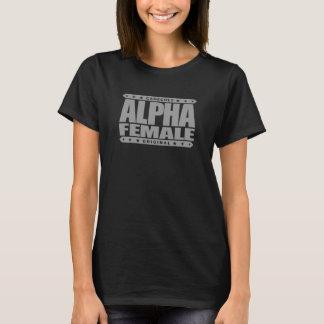ALPHA FEMALE - I'm Expert Beta Male Tester, Silver T-Shirt
