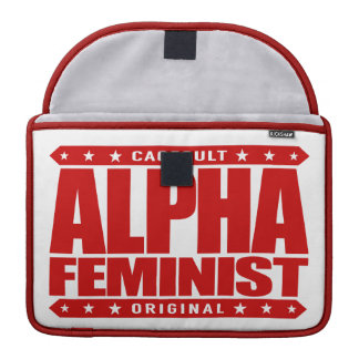 ALPHA FEMINIST - Fight For Right to Succeed, Red Sleeve For MacBook Pro
