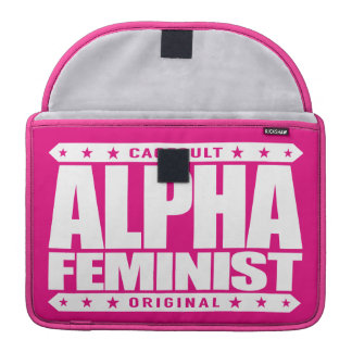 ALPHA FEMINIST - Fight For Right to Succeed, White Sleeve For MacBooks