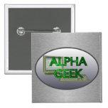 Alpha Geek Pinback Buttons
