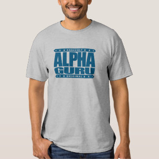 ALPHA GURU - I Lead With Powerful Mastery, Blue T-Shirt