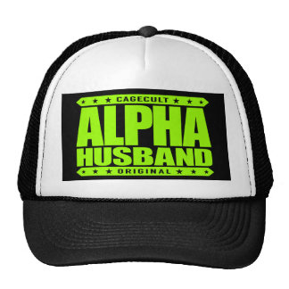 ALPHA HUSBAND - Love My Man Cave and Wife, Lime Trucker Hat