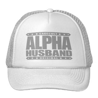 ALPHA HUSBAND - Love My Man Cave and Wife, Silver Trucker Hat