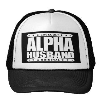 ALPHA HUSBAND - Love My Man Cave and Wife, White Trucker Hat