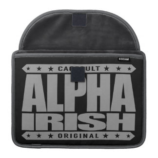 ALPHA IRISH - I'm Ancient Celtic Warrior, Silver Sleeves For MacBooks