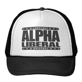 ALPHA LIBERAL - Equal Opportunity Fighter, Black Trucker Hat