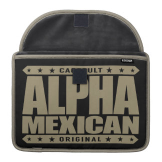 ALPHA MEXICAN - I'm Ancient Mayan Warrior, Gold Sleeves For MacBooks