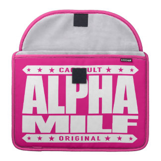 ALPHA MILF - Mom I Wouldn't Like To Fight, White MacBook Pro Sleeve