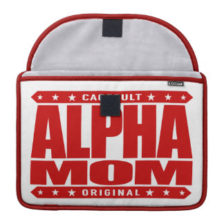 ALPHA MOM - I'm a Domestic Warrior Goddess, Red MacBook Pro Sleeves
