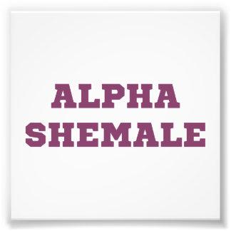 Alpha Shemale Photo Print