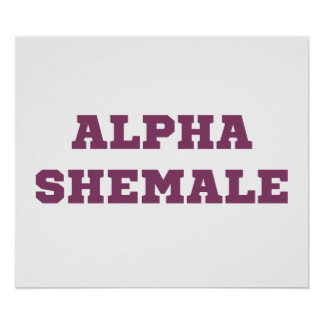 Alpha Shemale Poster