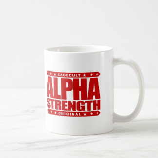 ALPHA STRENGTH - I Choke Out Anacondas, Red Coffee Mug
