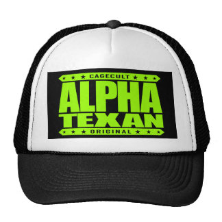 ALPHA TEXAN - Conservative Lone Star Pride, Lime Trucker Hat